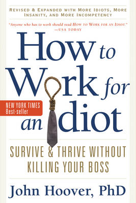 How to Work for an Idiot book