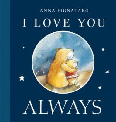 I Love You Always by Anna Pignataro