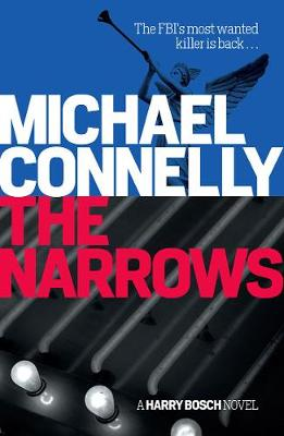 The Narrows by Michael Connelly