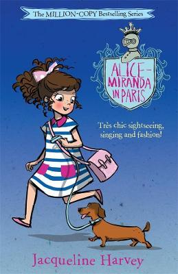 Alice-Miranda in Paris: Alice-Miranda 7 by Jacqueline Harvey