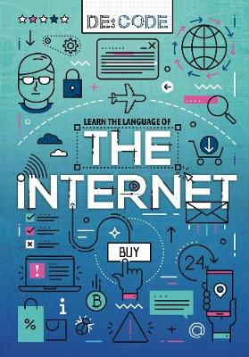 The Internet by Anthony William