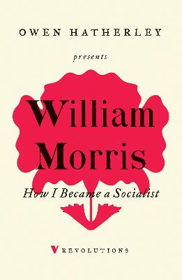 How I Became A Socialist by William Morris