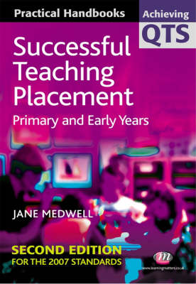 Successful Teaching Placement by Jane A. Medwell