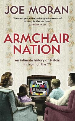 Armchair Nation by Joe Moran