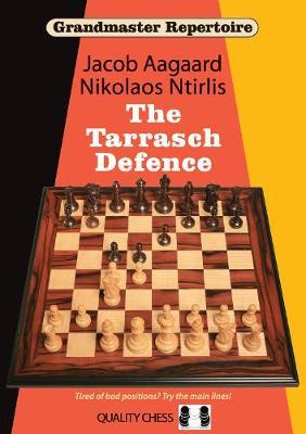 Grandmaster Repertoire 10 - The Tarrasch Defence by Grandmaster Jacob Aagaard