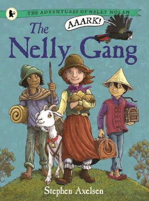 Adventures of Nelly Nolan 1: The Nelly Gang book