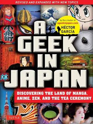 Geek in Japan by Hector Garcia