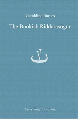Bookish Riddarasogur by Emerita Geraldine Barnes
