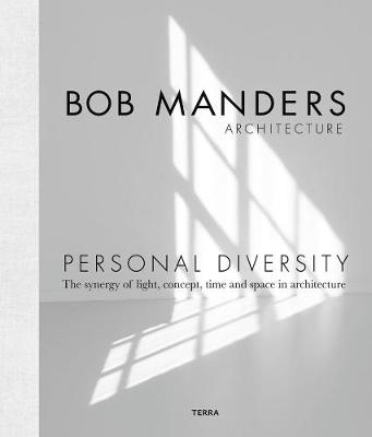 Personal Diversity: The Synergy of Light, Concepts, Time and Space in Architecture book
