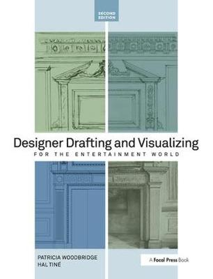 Designer Drafting and Visualizing for the Entertainment World book