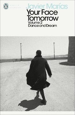 Your Face Tomorrow, Volume 2 by Javier Marias