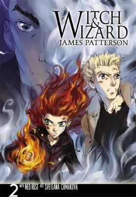 Witch & Wizard: The Manga, Vol. 2 by James Patterson