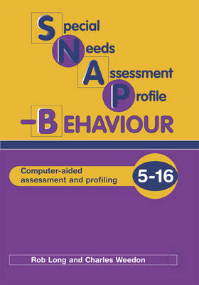 Special Needs Assessment Profile-behaviour (SNAP-B) by Charles Weedon