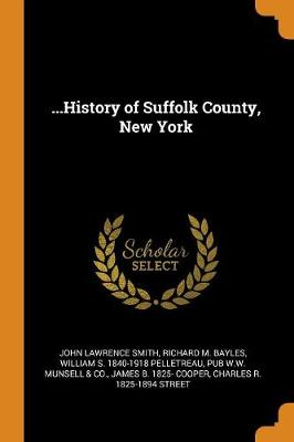 ...History of Suffolk County, New York by John Lawrence Smith