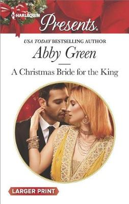 A Christmas Bride for the King by Abby Green