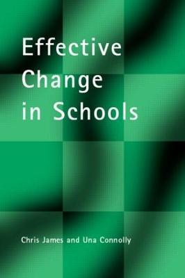 Effective Change in Schools by Chris James
