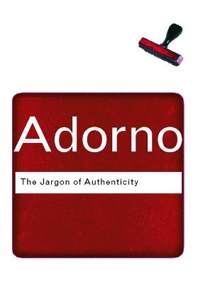 The Jargon of Authenticity by Theodor Adorno
