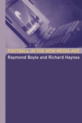 Football in the New Media Age book