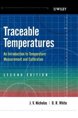 Traceable Temperatures by J. V. Nicholas