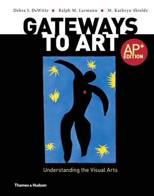 Gateways to Art by Debra J Dewitte