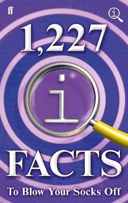 1,227 QI Facts To Blow Your Socks Off by John Lloyd