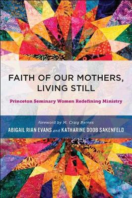 Faith of Our Mothers, Living Still by Rian Evans