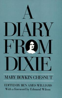 Diary from Dixie by Mary Boykin Chesnut