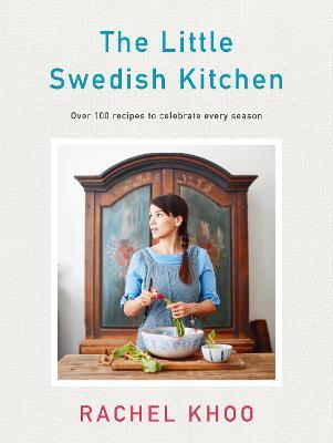 The Little Swedish Kitchen by Rachel Khoo
