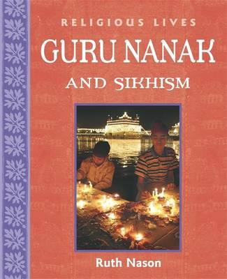 Guru Nanak and Sikhism by Ruth Nason