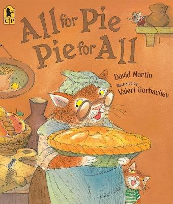 All For Pie, Pie For All by Martin David