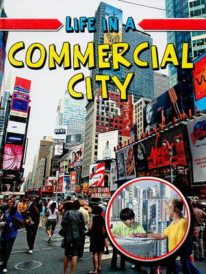 Life in a Commercial City by Trudee Romanek