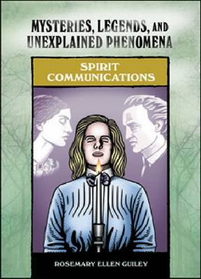 Spirit Communications by Rosemary Ellen Guiley