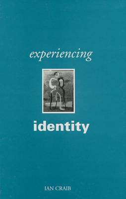 Experiencing Identity by Ian Craib