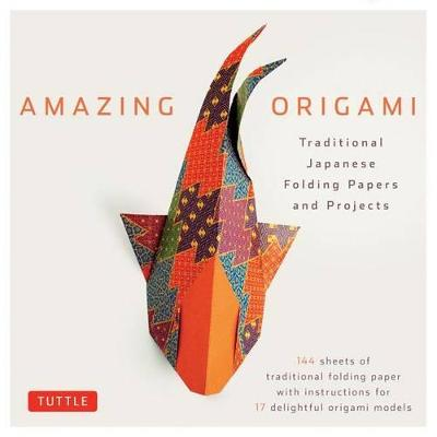 Amazing Origami: Traditional Japanese Folding Papers & Projects by Tuttle Editors