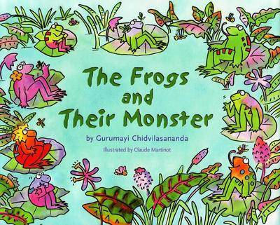 Frogs and Their Monster by Swami Gurumayi Chidvilasananda
