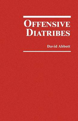 Offensive Diatribes by David Abbott