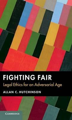 Fighting Fair by Allan C. Hutchinson