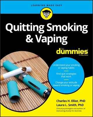 Quitting Smoking & Vaping For Dummies by Charles H. Elliott