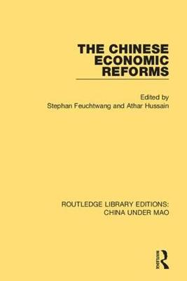 The Chinese Economic Reforms by Stephan Feuchtwang