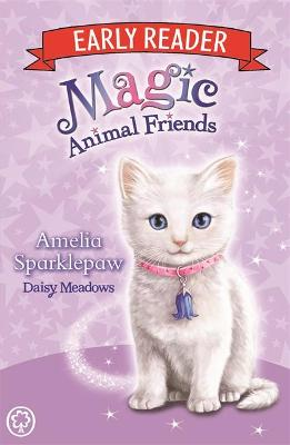 Magic Animal Friends Early Reader: Amelia Sparklepaw by Daisy Meadows