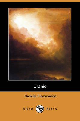 Uranie (Dodo Press) by Camille Flammarion