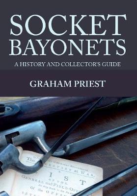 Socket Bayonets by Graham Priest