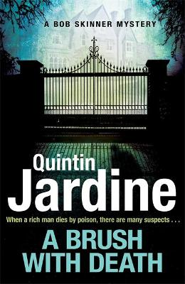 A Brush with Death (Bob Skinner series, Book 29) by Quintin Jardine