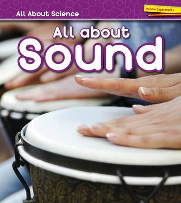 All about Sound by Angela Royston