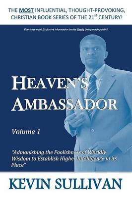 Heaven's Ambassador by Kevin Sullivan