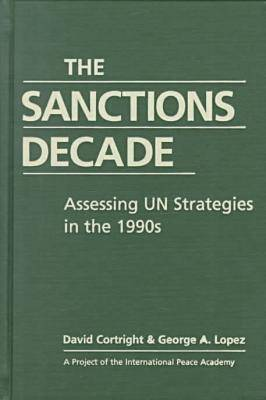 The Sanctions Decade by David Cortright