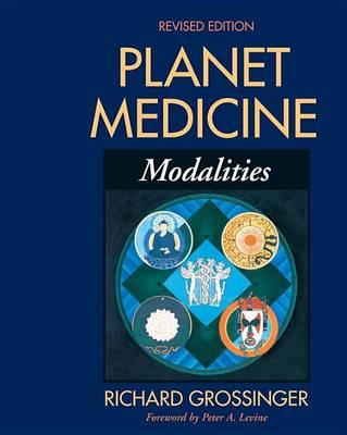 Planet Medicine by Richard Grossinger