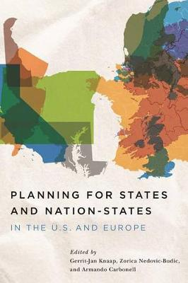 Planning for States and Nation-States in the U.S. and Europe by Gerrit J. Knaap
