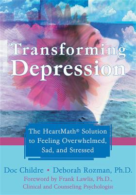 Transforming Depression by Doc Childre