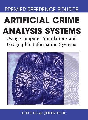 Artificial Crime Analysis Systems by Lin Liu